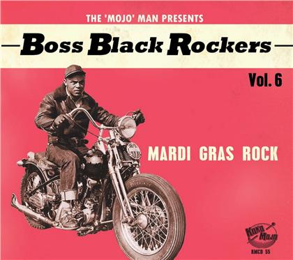 Boss Black Rockers - Vol. 6 - Mardi Gras Rock