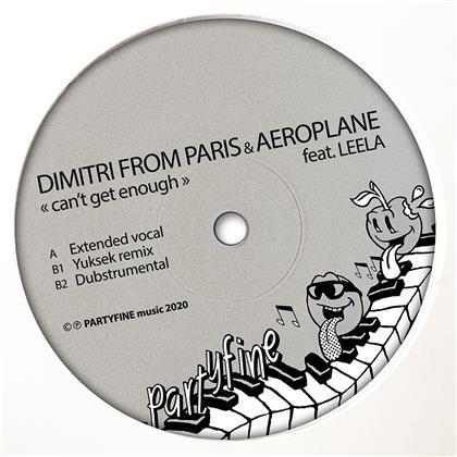 "Dimitri From Paris & Aeroplane - Can''t Get Enough Ft. Leela (12"" Maxi)"