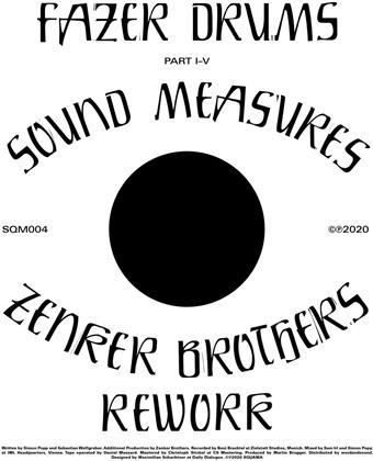 "Fazer Drums - Sound Measures (+Zenker Brothers Rework) (12"" Maxi)"