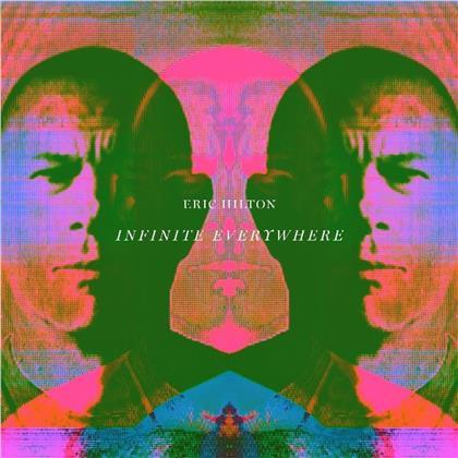 Eric Hilton - Infinite Everywhere