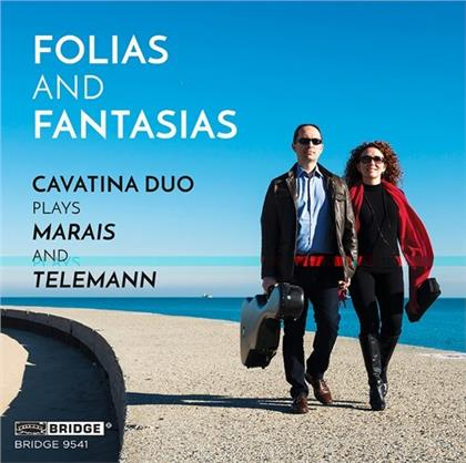 Cavatina Duo, Marin Marais (1656-1728) & Georg Philipp Telemann (1681-1767) - Folias & Fantasias