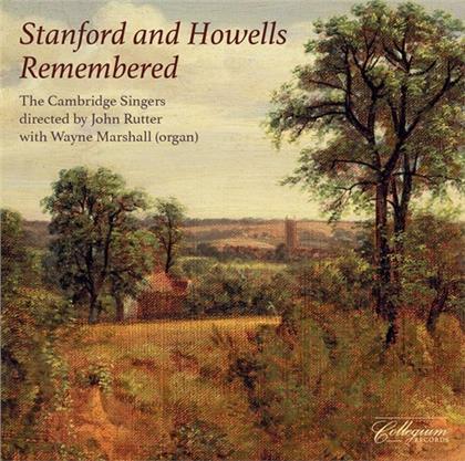 Sir Charles Villiers Stanford (1852-1924), Herbert Howells (1892-1983), John Rutter (*1945), Wayne Marshall & The Cambridge Singers - Stanford & Howells Remembered