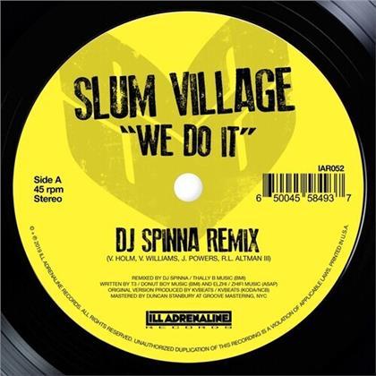 "Slum Village - We Do It (DJ Spinna Remix) / We Do It (Jazz Spasti (7"" Single)"