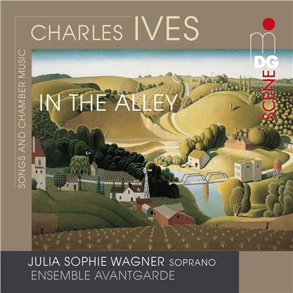 Ensemble Avantgarde, Charles Ives (1874-1954) & Julia Sophie Wagner - In The Alley - Songs And Chamber Music