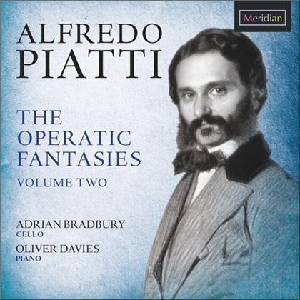 Alfredo Piatti (1822-1901), Adrian Bradbury & Oliver Davies - Operatic Fantasies Volume Two