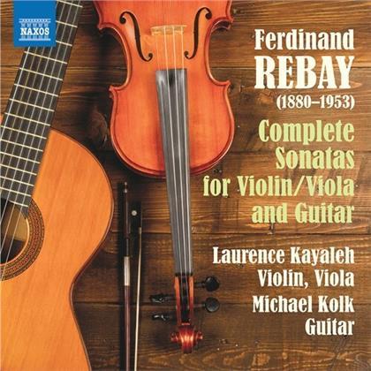 Ferdinand Rebay (1880-1953), Laurence Kayaleh & Michael Kolk - Complete Sonatas Violin / Viola & Guitar