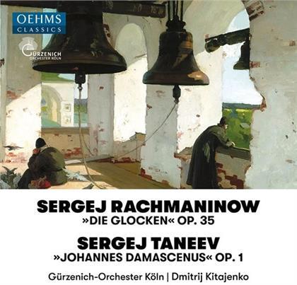 Sergej Rachmaninoff (1873-1943), Sergej Iwanowitsch Tanejew (1856-1915), Dimitri Kitayenko & Gürzenich Orchester Köln - Die Glocken Op. 35, Johannes Damascenus Op.1