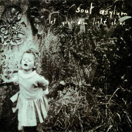 Soul Asylum - Let Your Dim Light Shine (Limited, Blue/Bottle Green Vinyl, LP)