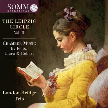 London Bridge Trio & Felix Mendelssohn-Bartholdy (1809-1847) - Leipzig Circle Vik, II