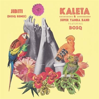 """Kaleta & Super Yamba Band & Bosq - Jibiti (Bosq Remix) (7"""" Single)"""