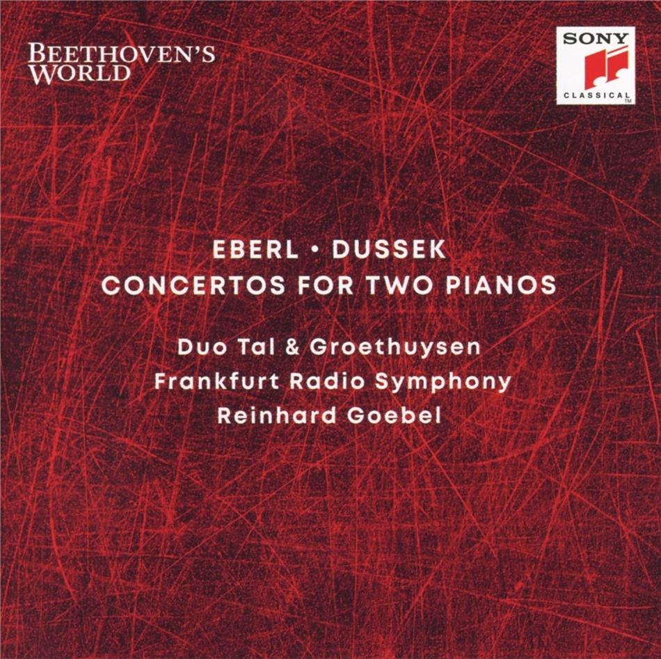Tal & Groethuysen, Reinhard Goebel, Anton Eberl (1765-1807) & Johann Ladislaus Dussek (1760-1812) - Beethoven's World: Concertos for 2 Pianos