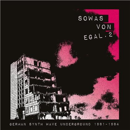 Sowas Von Egal 2 (German Synth Wave 1981 - 1984)