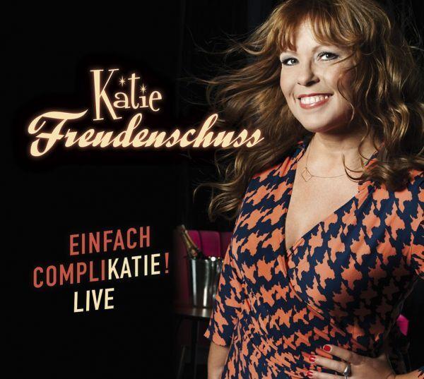 Katie Freudenschuss - Einfach Complikatie (2 CDs)