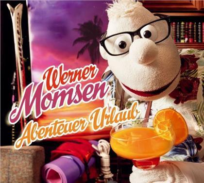 Werner Momsen - Abenteuer Urlaub! (2 CDs)