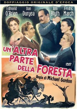 Un'altra parte della foresta (1948) (Doppiaggio Originale D'epoca, s/w)