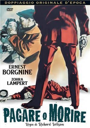 Pagare o morire (1960) (Doppiaggio Originale D'epoca)