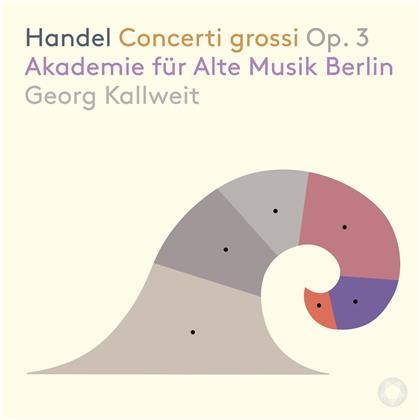 Georg Friedrich Händel (1685-1759), Georg Kallweit & Akademie für Alte Musik Berlin - Concerti Grossi Op. 3 (Hybrid SACD)