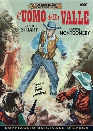 L'uomo della valle (1958) (Western Classic Collection, Doppiaggio Originale D'epoca)