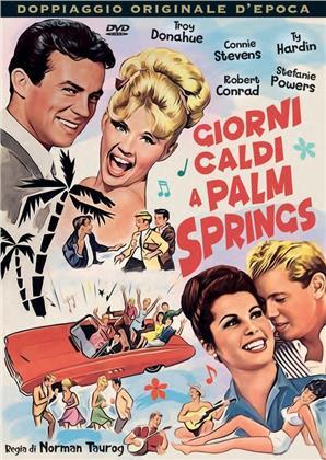 Giorni caldi a Palm Springs (1963) (Doppiaggio Originale D'epoca)