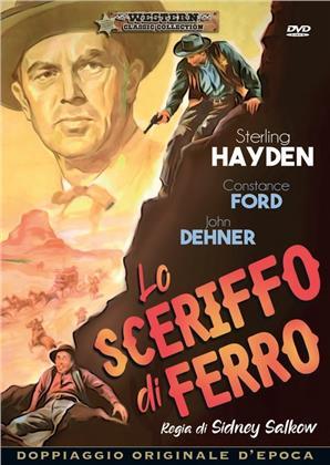 Lo sceriffo di ferro (1957) (Western Classic Collection, Doppiaggio Originale D'epoca, s/w)
