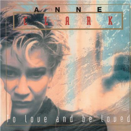 Anne Clark - To Love And Be Loved (2020 Reissue, Digipack)