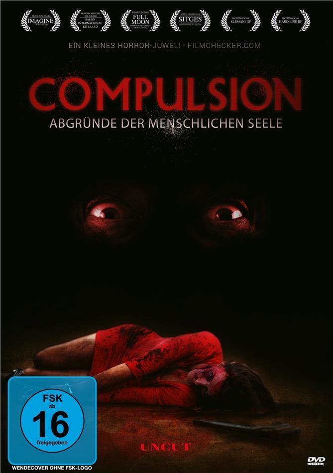 Compulsion - Abgründe der menschlichen Seele (2017) (Uncut)