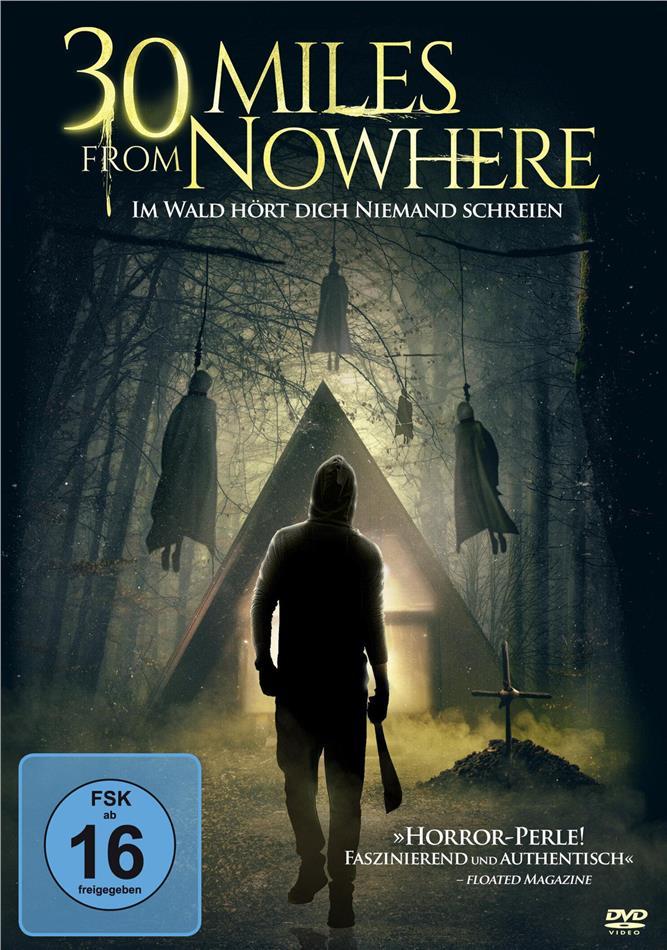 30 Miles from Nowhere - Im Wald hört dich niemand schreien (2018)