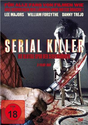 Serial Killer - Die blutige Spur der Serienmörder