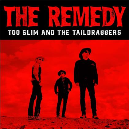Too Slim And The Taildrag - Remedy