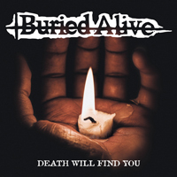"""Buried Alive - Death Will Find You (White Vinyl, 7"""" Single)"""