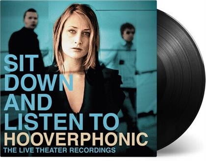 Hooverphonic - Sit Down And Listen To (2020 Reissue, Music On Vinyl, Gatefold, 2 LPs)