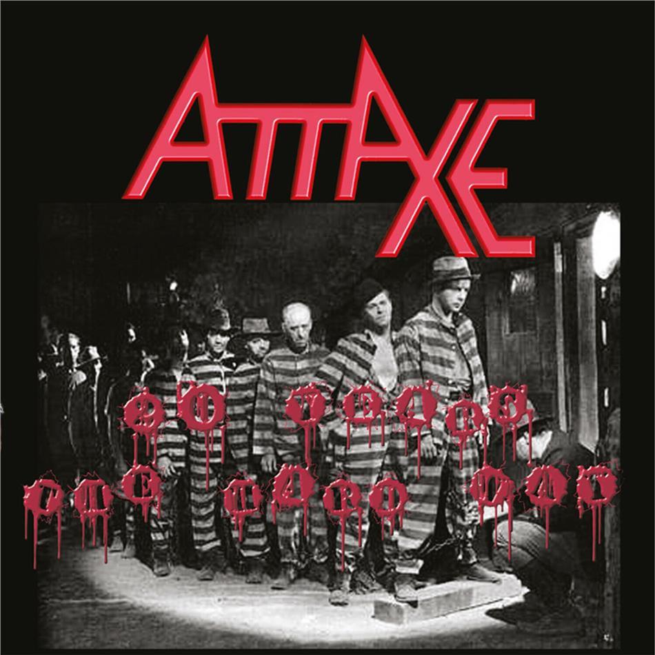 Attaxe - 20 Years The Hard Way (2020 Reissue)