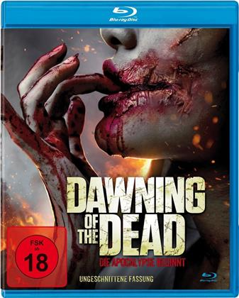 Dawning of the Dead - Die Apocalypse beginnt (2019) (Uncut)