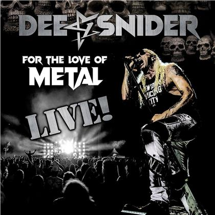 Dee Snider (Twisted Sister) - For The Love Of Metal - Live (CD + DVD + Blu-ray)