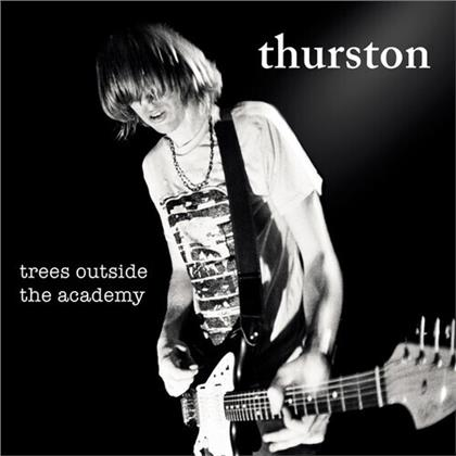 Thurston Moore (Sonic Youth) - Trees Outside The Academy (2020 Reissue, Daydream Library Series, Remastered)