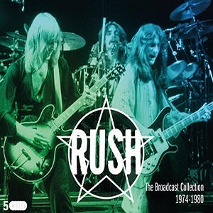 Rush - The Broadcast Collection 1974-80 (5 CDs)