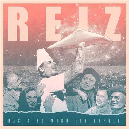Reiz - Das Kind Wird Ein Erfolg (LP)
