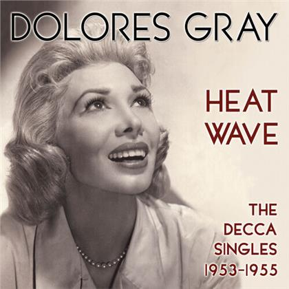 Dolores Gray - Heat Wave: The Decca Singles 1953-1955