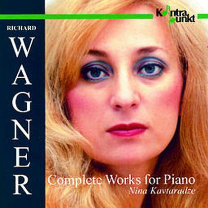 Richard Wagner (1813-1883) & Nina Kavtaradze - Complete Works For Piano