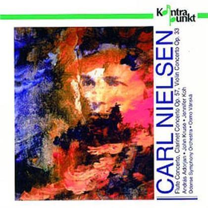 Osmo Vänska & Carl August Nielsen (1865-1931) - Flute Concerto, Clarinet Concerto, Violin Concerto