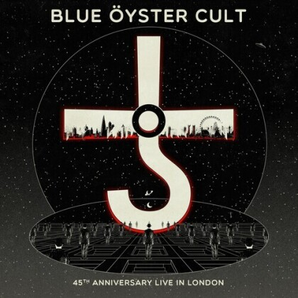 Blue Oyster Cult - Blue Oyster Cult - Live In London (45th Anniversary Edition)