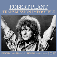 Robert Plant - Transmission Impossible (3 CDs)