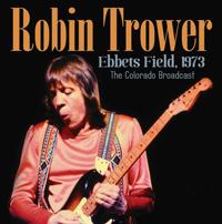 Robin Trower - Ebbets Field 1973