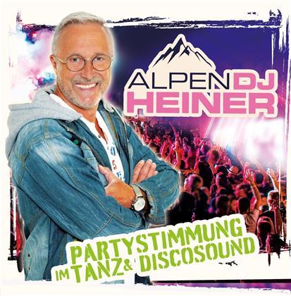 Alpen DJ Heiner - Partystimmung im Tanz & Discosound