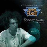 Robert Smith - Night Flight Interview