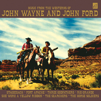Music From The Westerns Of John Wayne And John Ford - OST