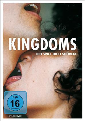 Kingdoms - Ich will dich spüren (2017)