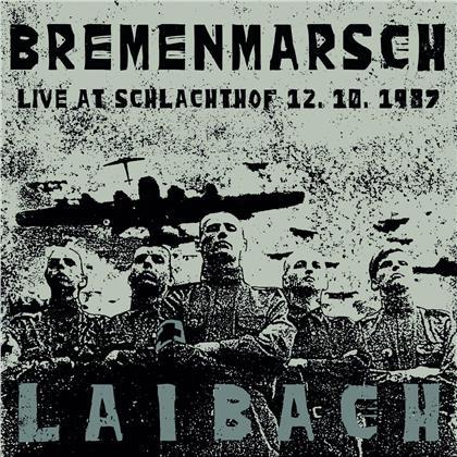 Laibach - Bremenmarsch - Live at Schlachthof, 12.10.1987 (LP + CD)