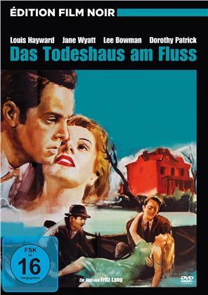 Das Todeshaus am Fluss (1950) (Édition Film Noir)