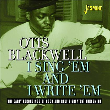 Otis Blackwell - I Sing 'Em And I Write - Early Recordings